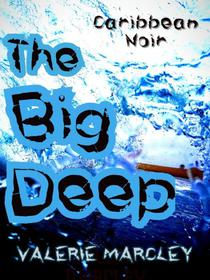 The Big Deep: Caribbean Noir