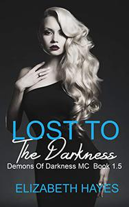 Lost To The Darkness: Demons Of Darkness MC 1.5