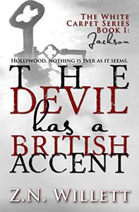 The Devil has a British Accent: Book One: Jackson