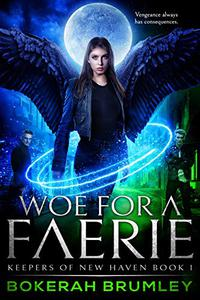 Woe for a Faerie