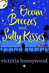 Ocean Breezes and Salty Kisses