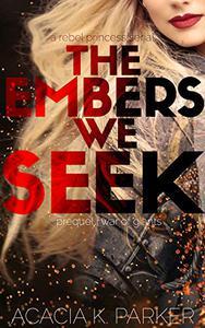 The Embers We Seek: Prequel   War of Giants