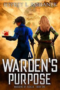 A Warden's Purpose