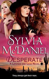 Desperate (Novella): A Sweet Western Historical Romance