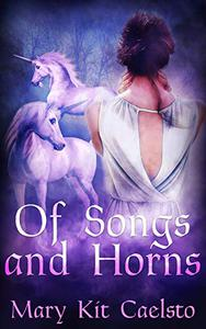 Of Songs and Horns: a Radio Arcanum novella