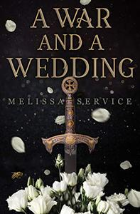 A War and A Wedding