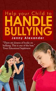 Help your Child to Handle Bullying