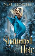 Shattered Heir: A Reverse Harem Novel