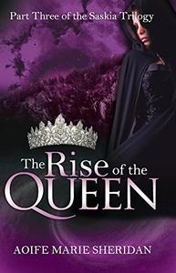The Rise of the Queen