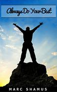 Always Do Your Best: Guide To Be A Top Achiever