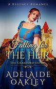Falling for the Heir: A Regency Romance