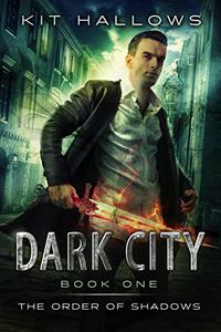 Dark City: A Morgan Rook Supernatural Thriller