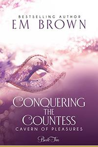 Conquering the Countess: A BDSM Historical Romance