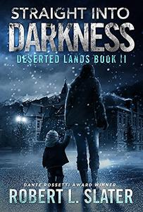Straight Into Darkness: Post-Apocalyptic Young Adult