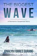 THE BIGGEST WAVE: A Romantic Suspense Story