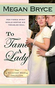 To Tame A Lady