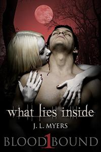 What Lies Inside: A Vampire Paranormal Romance
