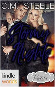 Passion, Vows & Babies: Stormy Nights (Kindle Worlds Novella)