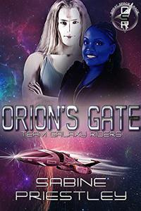 Orion's Gate - The Great Space Race: A Standalone Novel Spanning Two SFR Series.
