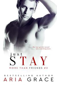 Just Stay: M/M Romance
