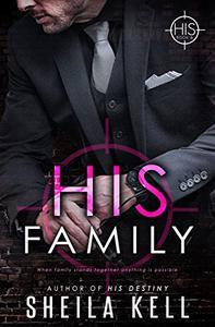 His Family: HIS Novella