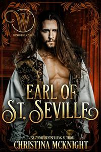 Earl of St. Seville: Wicked Regency Romance