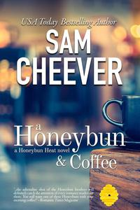 A Honeybun and Coffee: Romantic Suspense with a Taste of Mystery