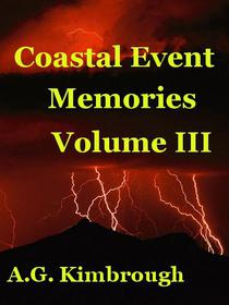 Coastal Event Memories, Volume III
