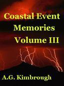 Coastal Event Memories, Volume III