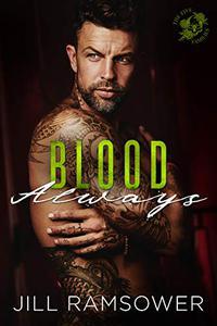 Blood Always: An Arranged Marriage Mafia Romance