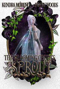Sprout: A High Fantasy Reverse Harem