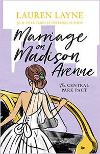Marriage on Madison Avenue: A sparkling new rom-com from the author of The Prenup!