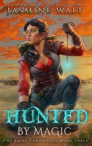 Hunted by Magic: a New Adult Urban Fantasy