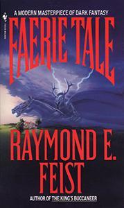Faerie Tale: A Novel