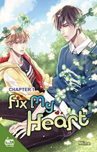 Fix My Heart Chapter 1