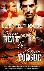 Desert Heat & Native Tongue: A Gay Military Romance Bundle