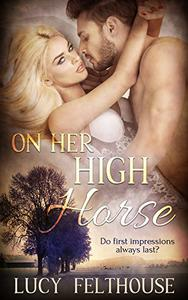 On Her High Horse: A Steamy Medical Romance Novella