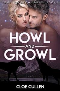 Howl And Growl: Wolf And Cat Shifter Paranormal Romance