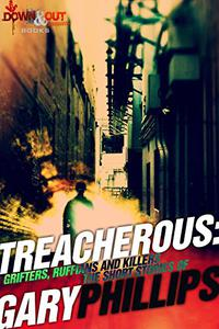 Treacherous: Grifters, Ruffians and Killers