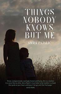 Things Nobody Knows But Me
