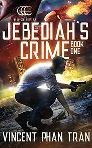 Jebediah's Crime: A Heroic Supernatural Thriller