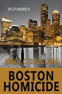 BOSTON HOMICIDE (Clean Mystery Suspense)