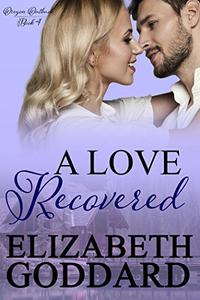 A Love Recovered
