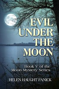 Evil Under the Moon