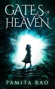 Gates of Heaven: A fantasy action adventure series