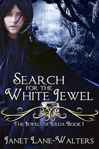 Search For The White Jewel