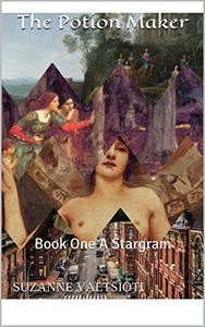The Potion Maker: Book One    A Stargram