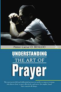 Understanding the Art of Prayer