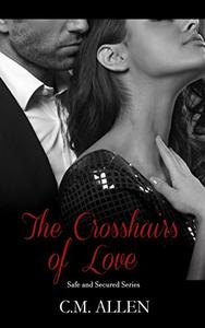 The Crosshairs of Love