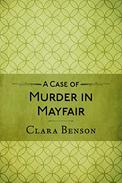 A Case of Murder in Mayfair